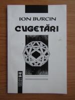 Anticariat: Ion Burcin - Cugetari