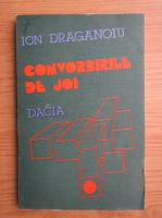 Anticariat: Ion Draganoiu - Convorbirile de joi