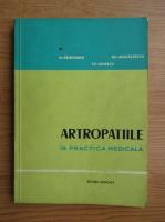M. Priboianu - Artropatiile in practica medicala