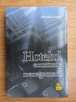 Nicolae Lupu - Hotelul. Economie si management