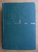 Nicolae Mihaescu - Lexicon. Geologie, geografie, mine, petrol (volumul 1)