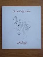 Octav Grigorescu - Lotofagii