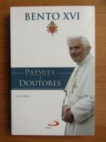 Papa Benedict al XVI-lea - Padres e doutores