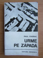 Anticariat: Paul Everac - Urme pe zapada