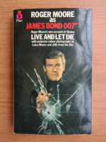 Anticariat: Roger Moore as James Bond 007