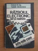 Anticariat: Tudor Niculescu - Razboiul electronic. Mit si realitate
