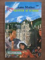 Anticariat: Anne Mather - Mister si iubire