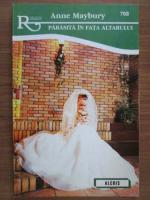 Anticariat: Anne Maybury - Parasita in fata altarului
