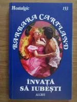 Anticariat: Barbara Cartland - Invata sa iubesti