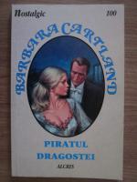 Barbara Cartland - Piratul dragostei