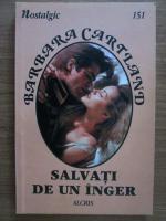 Anticariat: Barbara Cartland - Salvati de un inger