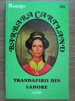Barbara Cartland - Trandafirii din Lahore