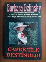 Anticariat: Barbara Delinsky - Capriciile destinului