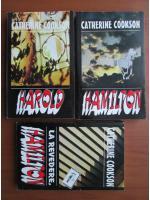 Anticariat: Catherine Cookson - Harold. Hamilton. La revedere, Hamilton (3 volume)