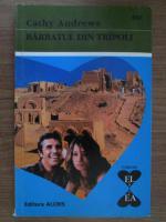 Anticariat: Cathy Andrews - Barbatul din Tripoli