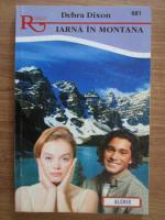 Anticariat: Debra Dixon - Iarna in Montana