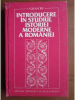 Anticariat: G. D. Iscru - Introducere in studiul istoriei moderne a Romaniei