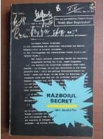 Anticariat: Gheorghe Buzatu - Razboiul secret