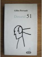Anticariat: Gilles Perrault - Dosarul 51