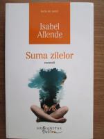 Isabel Allende - Suma zilelor