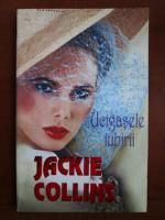Jackie Collins - Ucigasele iubirii