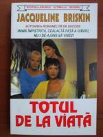 Anticariat: Jacqueline Briskin - Totul de la viata