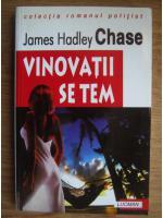 Anticariat: James Hadley Chase - Vinovatii se tem