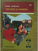 Jane Ashton - Vacanta la Venetia