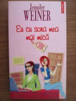 Anticariat: Jennifer Weiner - Eu cu sora mea mai mica