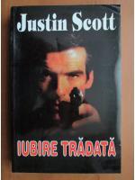 Justin Scott - Iubire tradata