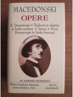 Macedonski - Opere, volumul 2