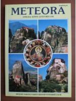 Anticariat: Meteora. Stancile sfinte si istoria lor