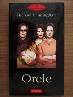 Anticariat: Michael Cunningham - Orele