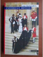 Anticariat: Mihaela Anghelescu Irimia - Dictionarul universului britanic