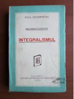Mihail Dragomirescu - Integralismul (1929)
