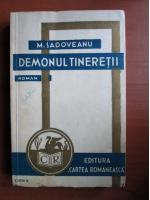 Anticariat: Mihail Sadoveanu - Demonul tineretii (1934)