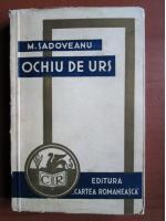 Anticariat: Mihail Sadoveanu - Ochiu de urs