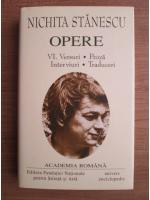 Nichita Stanescu - Opere, volumul 6