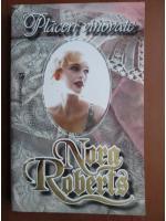 Anticariat: Nora Roberts - Placeri vinovate