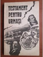 Anticariat: Pantelimon Halipa, Anatolie Moraru - Testament pentru urmasi