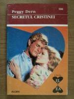 Anticariat: Peggy Dern - Secretul Cristinei
