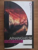 Anticariat: Robert Harris - Arhanghelsk
