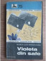 Anticariat: Rodica Ojog Brasoveanu - Violeta din safe