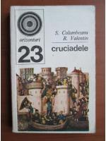 S. Columbeanu - Cruciadele