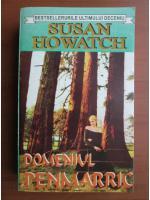 Susan Howatch - Domeniul Penmarric