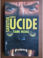 Tami Hoag - Sarutul care ucide