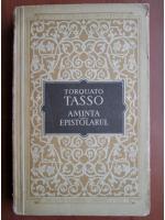 Torquato Tasso - Aminta. Epistolarul