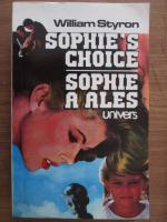 Anticariat: William Styron - Sophie a ales