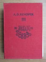 Anticariat: A. D. Xenopol - Istoria romanilor din Dacia Traiana (volumul 3)