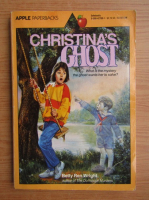 Anticariat: Betty Ren Wright - Christina's ghost